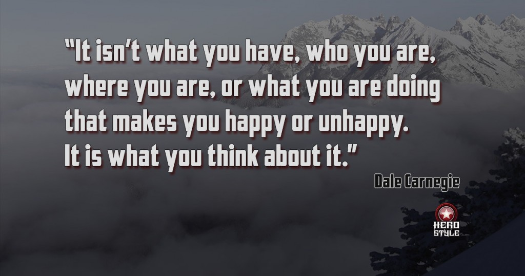 It isn't what you have, who you are, where you are, or what you are doing that makes you happy or unhappy. It is what you think about it.